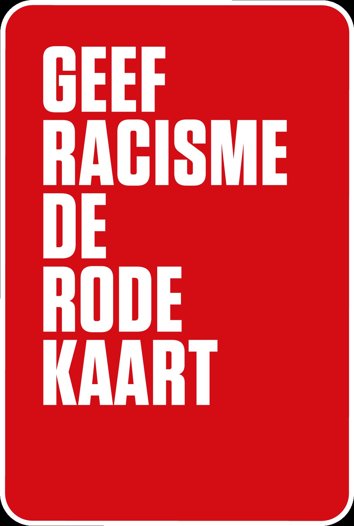 Geef Racisme de Rode Kaart
